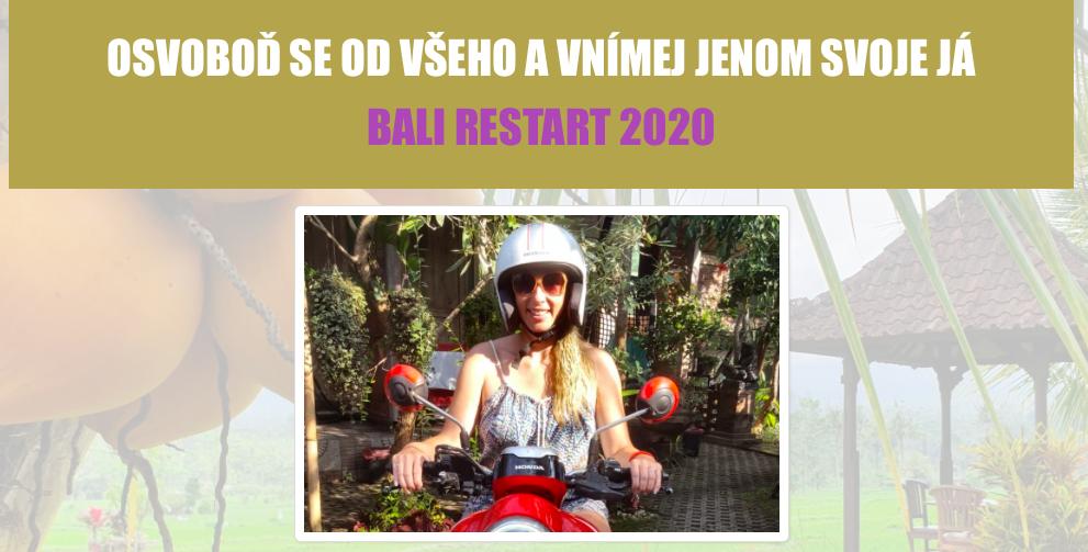 OSVOBOĎ SE OD VŠEHO AVNÍMEJ JENOM SVOJE JÁ / BALI RESTART 2020