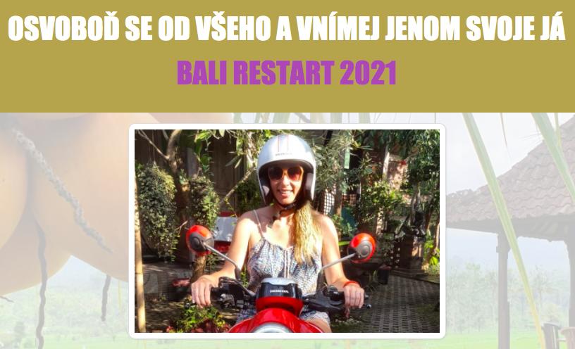 OSVOBOĎ SE OD VŠEHO AVNÍMEJ JENOM SVOJE JÁ / BALI RESTART 2021