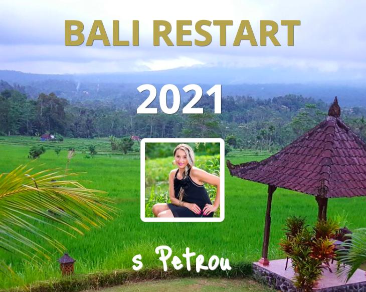 Bali RESTART sPetrou 2021